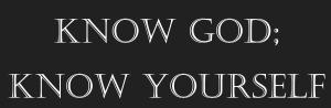Know God; Know Yourself 2