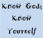 Know God; Know Yourself